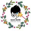 MAGIC MAKER